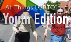 All Things LGBTQ - Youth Edition 10: Asexual & Aromanticism