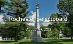 Rochester Selectboard - August 27, 2018