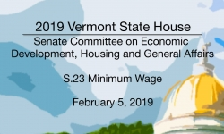 Vermont State House - S.23 Minimum Wage 2/5/19