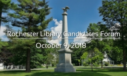 Rochester Library Candidates Forum - October 9, 2018