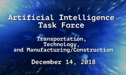 Artificial Intelligence Task Force - Transportation, Technology, and Manufacturing/Construction