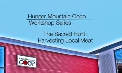 Hunger Mountain Coop Workshop - The Sacred Hunt: Harvesting Local Meat