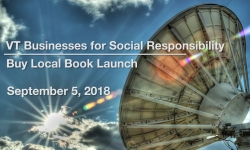 VT Businesses for Social Responsibility - Buy Local Book Launch 9/5/18