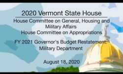Vermont State House - FY 2021 Governor's Budget Restatement - Military Department 8/18/2020