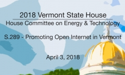 Vermont State House: S.289 Promoting Open Internet in VT 4/3/18