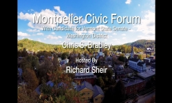 Montpelier Civic Forum - Chris S. Bradley, Candidate for Washington County Senate