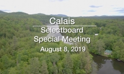 Calais Selectboard - Special Meeting August 8, 2019