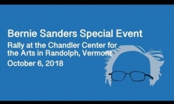 Bernie Sanders Special Event - Rally at the Chandler Center for the Arts in Randolph VT 10/6/18