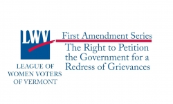 Spotlight on Vermont Issues - The Right to Petition the Government for a Redress of Grievances