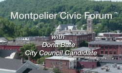 Montpelier Civic Forum: Dona Bate, City Council Candidate