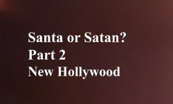 Celluloid Mirror - Santa or Satan Part 2