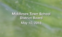 Middlesex Town School District Board - May 10, 2018