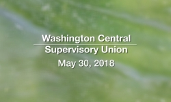 Washington Central Supervisory Union - May 30, 2018