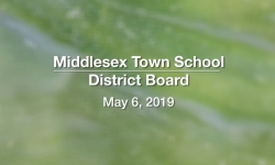 Middlesex Town School District Board - May 6, 2019