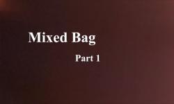 Celluloid Mirror - Mixed Bag Part 1