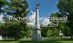 Rochester Selectboard - August 26, 2019