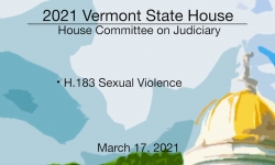 Vermont State House - H.183 Sexual Violence 3/17/2021