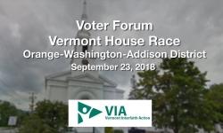 Voter Forum - Vermont House Race - Orange-Washington-Addison District 9/23/18