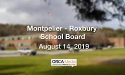 Montpelier - Roxbury School Board - August 14, 2019
