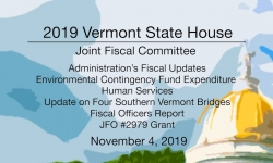 Vermont State House - Joint Fiscal Committee 11/4/19