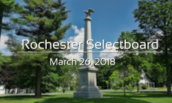 Rochester Selectboard - March 26, 2018