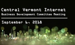 Central Vermont Internet - Business Development Committee Meeting 9/6/18