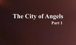 Celluloid Mirror: City of Angels Part1