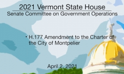 Vermont State House - H.177 Amendment to the Charter of the City of Montpelier 4/2/2021