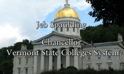 Bill Doyle on Vermont Issues - Jeb Spaulding, Chancellor, Vermont States Colleges System