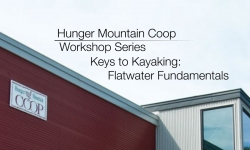 Hunger Mountain Coop Workshop - Keys to Kayaking: Flat Water Fundaments