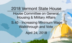 Vermont State House: S.40 - Minimum Wage 4/24/18