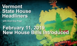 Vermont State House Headliners: New House Bills as Introduced 2/11/19