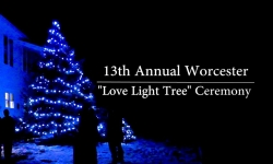 "Worcester Historical Society - 13th Annual Worcester ""Love Light Tree"" Ceremony 2018"