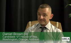 Meet The Candidate: Daniel Brown (R) VT House of Rep., Washington, Orange, Addison