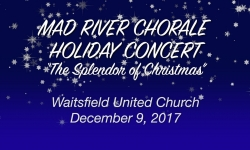 Mad River Chorale - The Splendor of Christmas