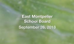 East Montpelier School Board - September 26, 2018