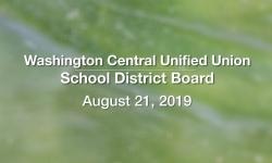 Washington Central Unified Union School District - August 21, 2019