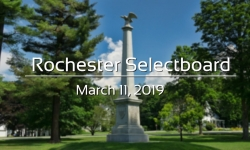 Rochester Selectboard - March 11, 2019