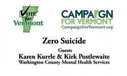 Vote or Vermont:  Zero Suicide