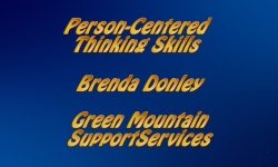Abled and On Air:  Personal Centered Thinking Skills