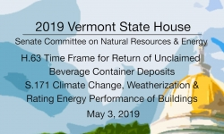 Vermont State House - H.63 Unclaimed Beverage Container Deposits, S. 171 5/3/19
