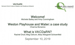 Vermont Arts Council - VACDaRN - Welcome, Weston Playhouse and Water, What is VACDaRN