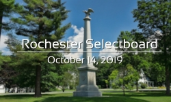 Rochester Selectboard - October 14, 2019