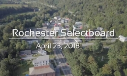 Rochester Selectboard - April 23, 2018