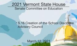 S.16 Creation of the School Discipline Advisory Council 3/12/2021
