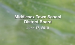 Middlesex Town School District Board - June 17, 2019