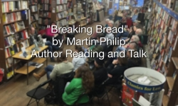 Bear Pond Books Events - Breaking Bread, Martin Philip