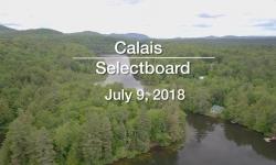 Calais Selectboard - Regular Meeting and Act 46, July 9, 2018