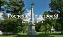 Rochester Selectboard - October 22, 2018