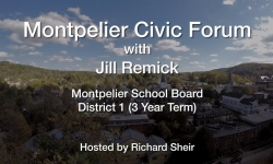 Montpelier Civic Forum: Jill Remick Candidate for Montpelier School Board